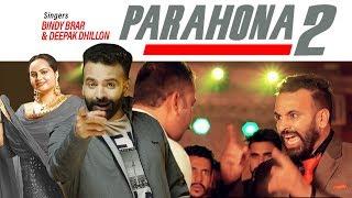 Parahona 2 ਪ੍ਰਾਹੁਣਾ 2 Full Song Bindy Brar Deepak Dhillon New Punjabi Song 2019