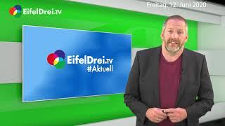 EifelDrei.TV Aktuell 12.06.2020