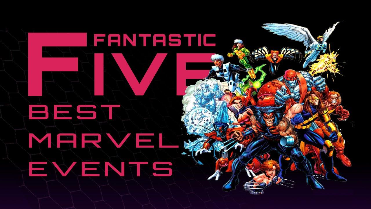 5 Best Marvel Events - Fantastic Five