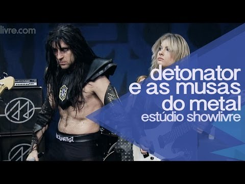 """Saci"" - Detonator e As Musas do Metal no Estúdio Showlivre 2014"