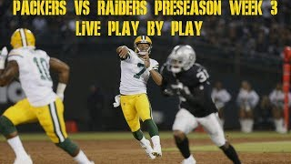 Packers vs Raiders Week 3 Preseason Game Live Play by Play