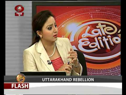 Late Edition: Uttrakhand Rebellion   22 March 2016