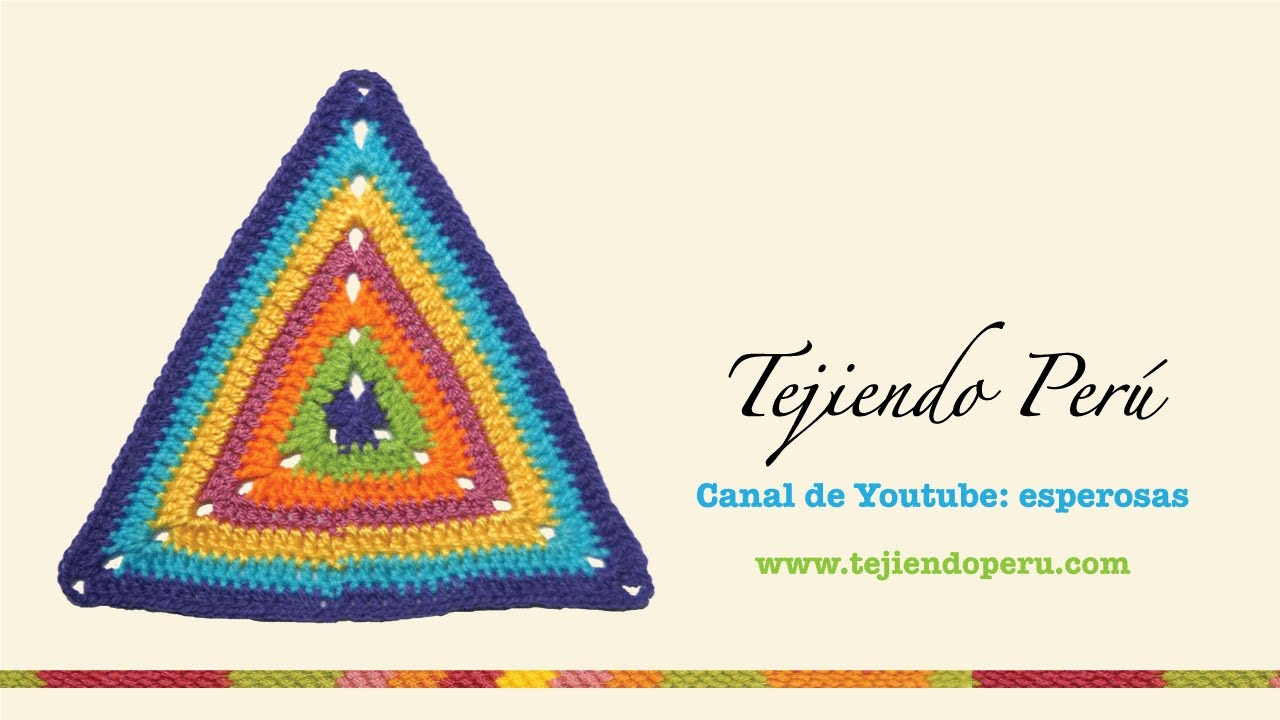Tejido triangular en crochet - Tejiendo Perú - YouTube