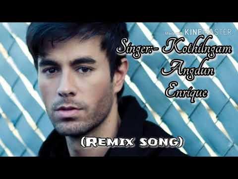 Remix Song // Kothilngam, Angdun & Enrique