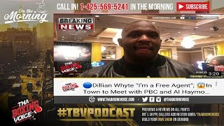 "☎️Dillian Whyte ""Free Agent"" 😱Will He Leave Matchroom⁉️Top Rank⁉️PBC⁉️Dazn⁉️"