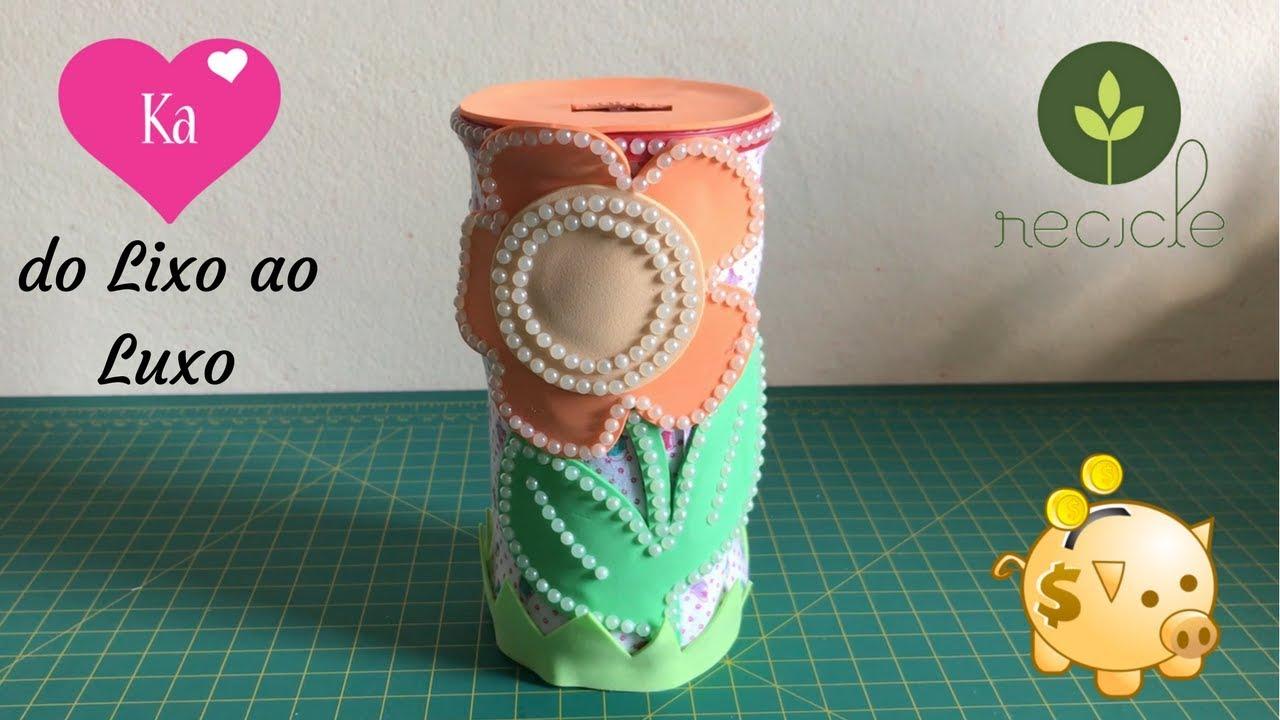 Do Lixo ao Luxo: Cofrinho lata de Nescau - Reciclagem - Artesanato ...
