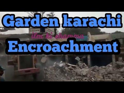 garden karachi | anti encroachment karachi today | grand anti encroachment | karachi encroachment