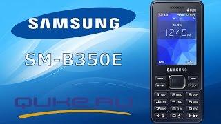 обзор телефона Samsung SM B350E