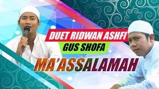 SYAHDUNYA ...!!! DUET UST. RIDWAN ASHFI & GUS SHOFA-MA'AS SALAMAH-DALAM KLUMPIT BERSHOLAWAT 2017