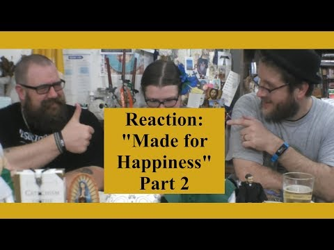 """Taco Tuesday: Reactions: """"Made for Happiness"""" Part 2"""