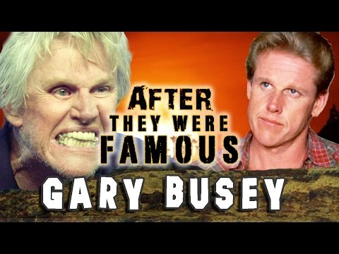 GARY BUSEY - AFTER They Were Famous