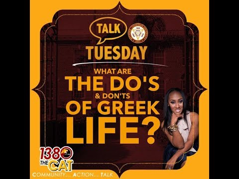 #TalkTuesday  The Do's and Dont's of Greek Life