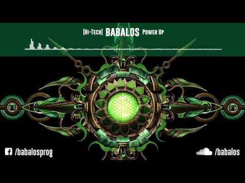 [HiTech / Darkpsy / Melodic] Babalos - Power Up
