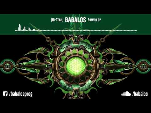 [HiTech / Darkpsy / Melodic] Babalos - Power Up