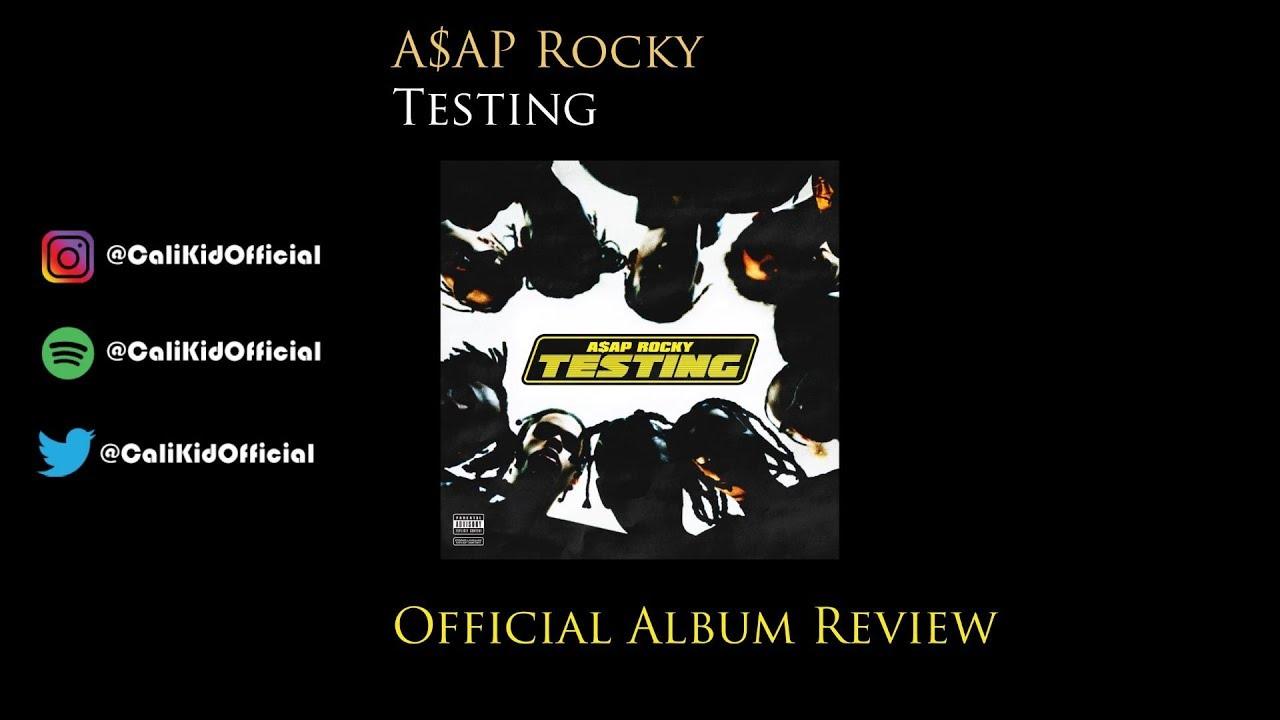 ASAP Rocky Testing Official Album Review