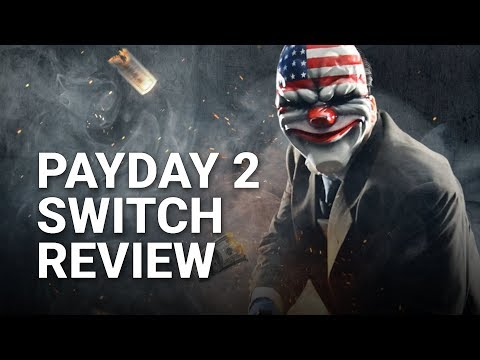 Payday 2 Nintendo Switch Review