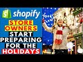 Shopify Dropshipping Store OWNERS Start Preparing For The HOLIDAYS