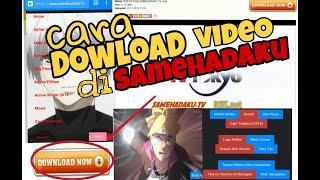 Video Cara Download Video di Samehadaku lewat hp android download MP3, 3GP, MP4, WEBM, AVI, FLV Oktober 2018