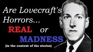 Are Lovecraft's Horrors Real OR Not? - Arkham Reporter