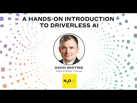 H2O: A Hands-on Introduction to Driverless AI