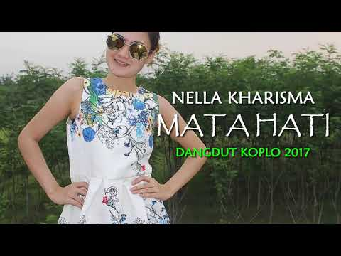 Nella Kharisma - Mata Hati (Dangdut Koplo 2017)
