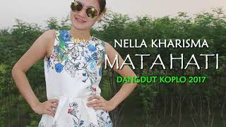 Download lagu Nella Kharisma - Mata Hati (Dangdut Koplo 2017)