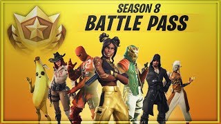 FORTNITE SEASON 8 BATTLE PASS *ALL TIERS*
