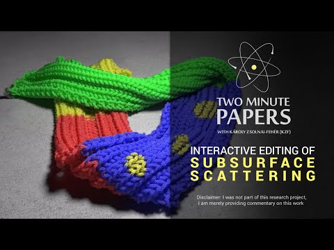 Interactive Editing of Subsurface Scattering | Two Minute Papers #39