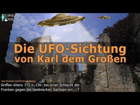 Die UFO Sichtung von Karl dem Großem: Griffen Aliens im Jahr 775 in die Geschichte ein?