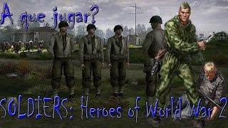 Análisis SOLDIERS Heroes of world war 2 español: A que jugar?