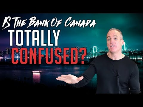 Is the Bank of Canada Totally Confused?