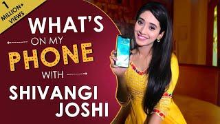 What's On My Phone With Shivangi Joshi aka Naira of Yeh Rishta Kya Kehlata Hai thumbnail