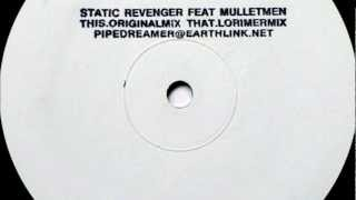 Static Revenger feat. The Mullet Men - Long Time (Original Remix) [HD]