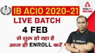 IB ACIO 2020-21 | Live Batch | 4 Feb से शुरू हो रहा है आज ही Enroll करे