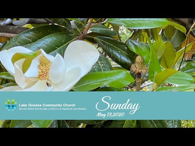 Lake Oconee Community Church - Sunday May 17, 2020