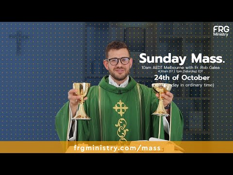 Live Mass on the 30th Sunday in ordinary time with Fr. Rob Galea 24/10/2021