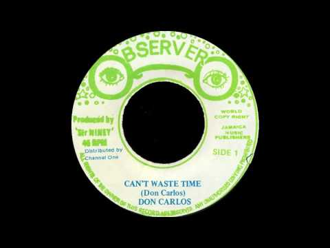 Don Carlos - Can't Waste Time