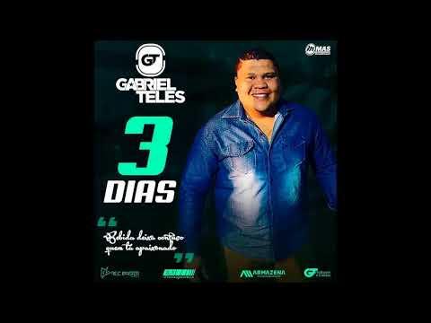 Gabriel Teles-3 Dias