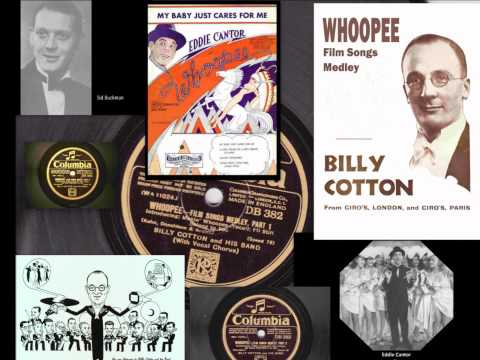 Billy Cotton - Whoopee - Film Songs Medley 1931