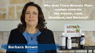 Video Why does Trace Minerals Plus+ contain minerals like Arsenic, Lead, Aluminum, and Mercury? download MP3, 3GP, MP4, WEBM, AVI, FLV Juni 2018