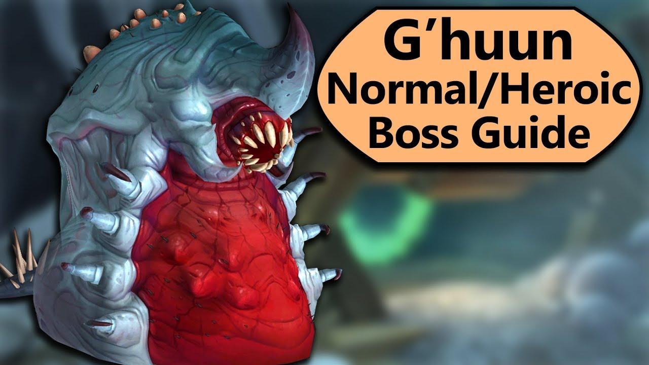 G'huun Guide - Normal and Heroic G'huun Uldir Boss Guide