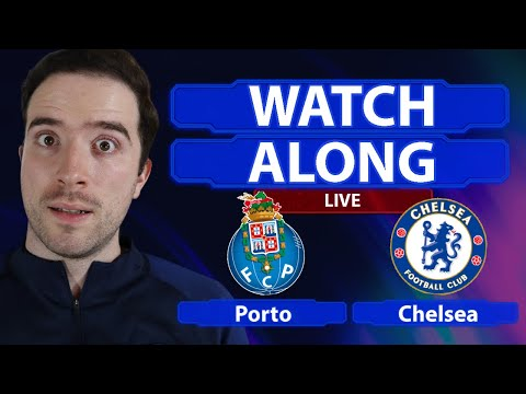 Porto 0-2 Chelsea LIVE WATCHALONG