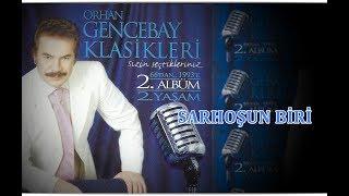 Orhan Gencebay - SarhoŞun Bİrİ  2001 Version