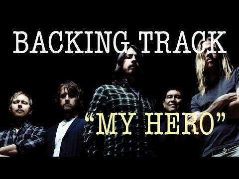 My Hero - Foo Fighters Backing Track