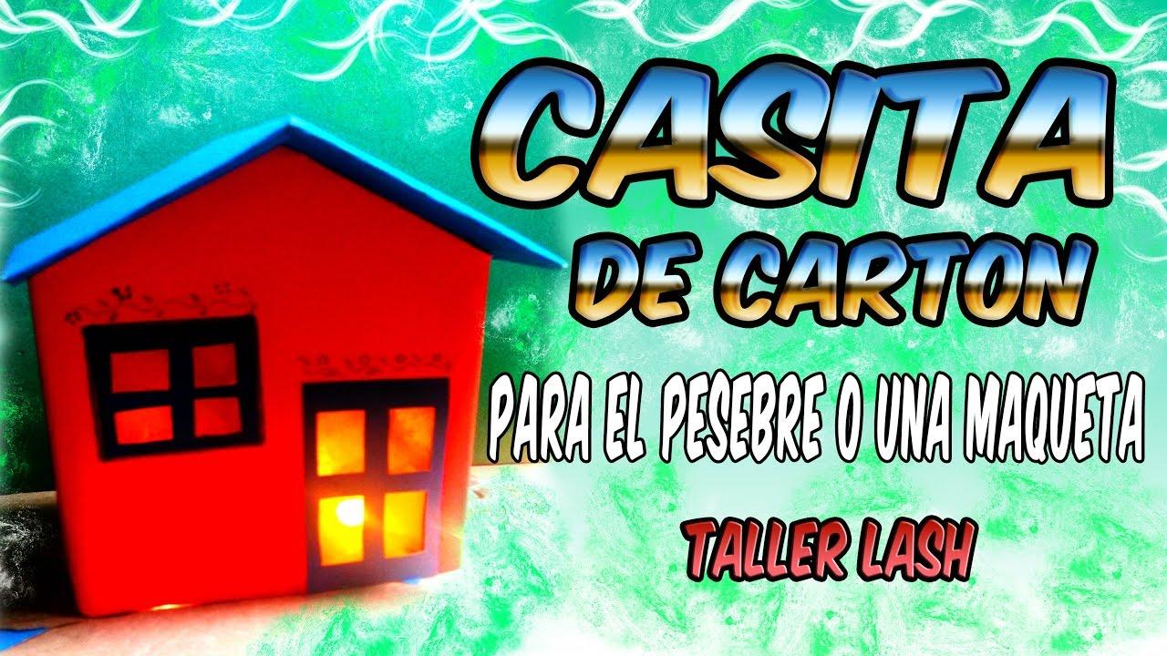 Casita de cart n para el pesebre o maqueta taller lash - Casitas para pesebre de carton ...
