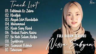 Full Album Sholawat Terbaru NISSA SABYAN - Fatimah Az Zahra || Khodijah || Aisyah Istri Rasulallah