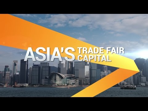 Hong Kong: Asia's Trade Fair Capital