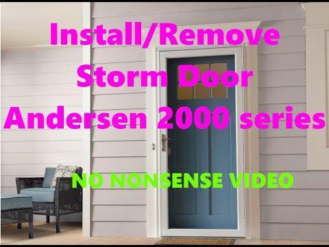 Install/Remove Storm Door Andersen 2000 Series