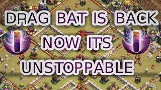 Drag bat is back. Th12 3 star war attacks. Clash of clans