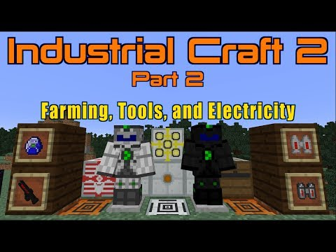 Industrial Craft 2 (Part 2) Farming, Tools, And Electricity   Minecraft 1.12.2